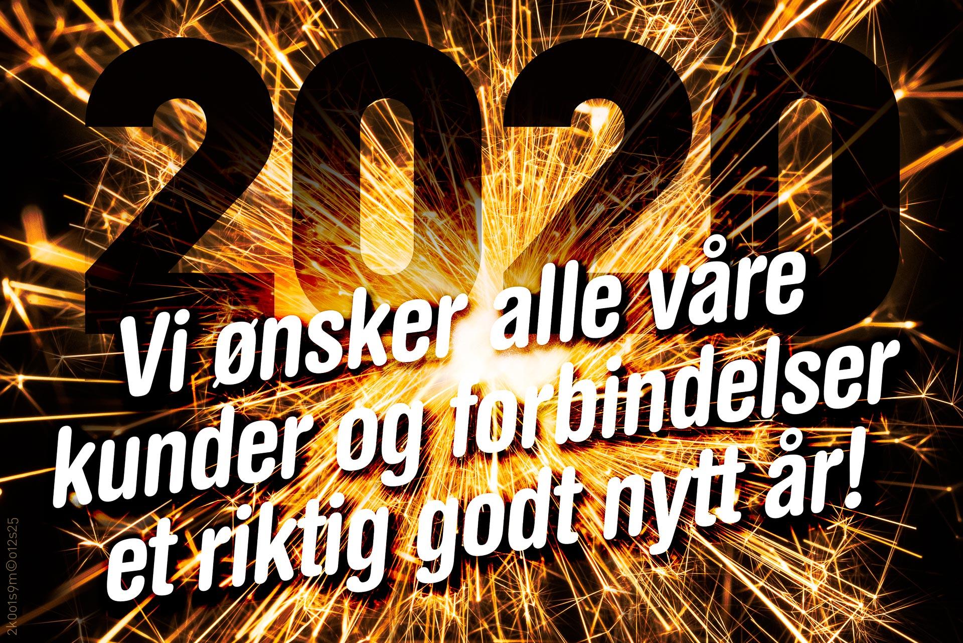 Nyttårsmarkering i form av sprakende stjerneskuddbilde, årstallet 2020 og tekst «Vi ønsker alle våre kunder og forbindelser et riktig godt nytt år!».